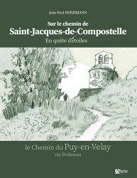 En quête d'étoiles sur le chemin de Saint-Jacques-de-Compostelle
