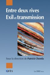 Entre deux rives. Exil et transmission