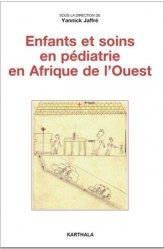 Enfants et soins en pédiatrie en Afrique de l'Ouest