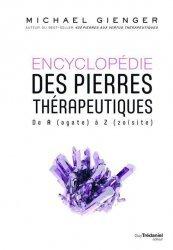 Encyclopédie des pierres thérapeutiques - De A (agate) à Z (zoïsite)