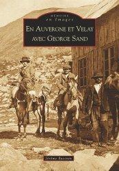 En Auvergne et Velay avec George Sand