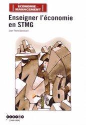 Enseigner l'économie en STMG