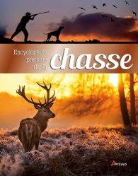 La couverture et les autres extraits de Encyclopédie pratique de la chasse