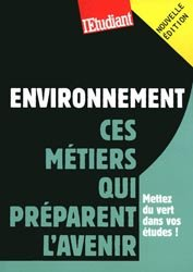 Environnement Ces métiers qui préparent l'avenir
