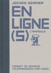 En ligne(s). Carnet de dessins téléphoniques (1994-2002)