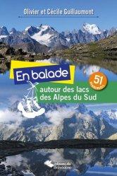 En balade autour des lacs des Alpes du Sud. 51 randonnées