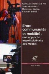 Entre communautés et mobilité : une approche interdisciplinaire des médias