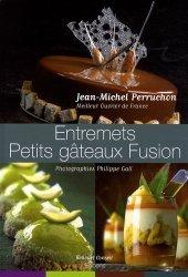 Entremets - Petits gâteaux Fusion. Edition bilingue français-anglais
