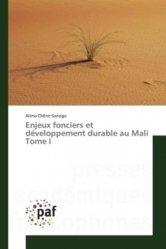 Enjeux fonciers et développement durable au Mali