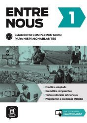 Entre nous 1 Cuaderno complementario para hispanohablantes