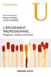 Epuisement professionnel - Diagnostic, analyse, prévention