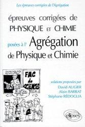 Épreuves corrigées de physique et chimie posées à l'Agrégation de physique et chimie