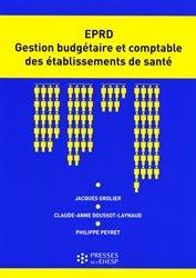 EPRD Gestion budgétaire et comptable des établissements de santé