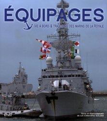 Equipages. Vie à bord et traditions des marins de la Royale