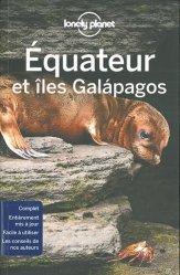 La couverture et les autres extraits de Equateur et les îles Galapagos. Edition 2017-2018
