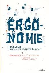 Ergonomie  Organisation et qualité du service