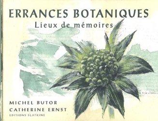 Errances botaniques. Lieux de mémoires
