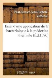 Essai d'une application de la bactériologie à la médecine thermale