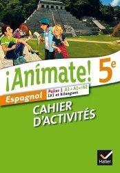 Espagnol 5e Palier 1 A1-A1+/A2 LV1 et bilangues Animate!