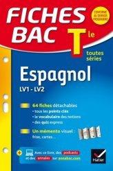 Espagnol LV1-LV2 Tle toutes séries