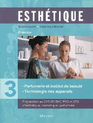 Esthétique - Tome 3 Parfumerie et institut de beauté, technologie des appareils