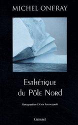 Esthétique du pôle Nord. Stèles hyperboréennes