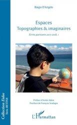 Espaces topographies & imaginaires. Ecrits parisiens 2017-2018, I
