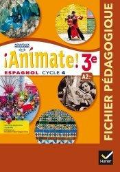 Espagnol 3e LV2 Cycle 4 Animate!