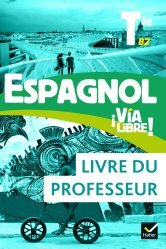 Espagnol Tle - Éd. 2020 - Livre du professeur