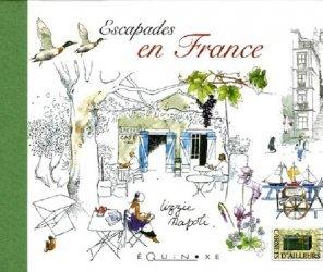 Escapades en France