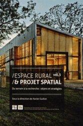 Espace rural & projet spatial. Volume 3, Du terrain à la recherche : objets et stratégies