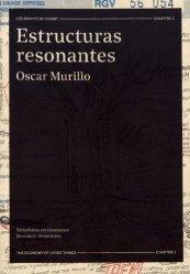 Estructuras resonantes, Oscar Murillo. L'économie du vivant chapitre 2, Edition bilingue français-anglais