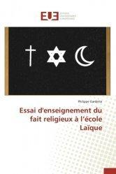 Essai d'enseignement du fait religieux à l'école laïque