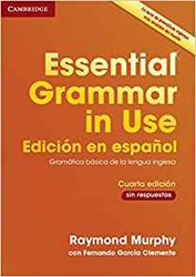 Essential Grammar in Use - Spanish Edition - Book without Answers