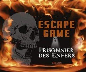 Escape game - Prisonnier des Enfers. Escapegameprisonnierdesen