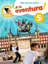 Espagnol 5e A la aventura!