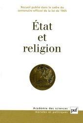 Etat et religion. Recueil publié dans le cadre du centenaire officiel de la loi de 1905