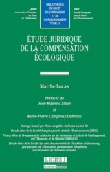 Etude juridique de la compensation écologique
