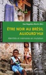 Etre Noir au Brésil aujourd'hui