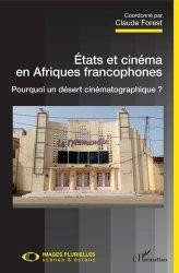 Etats et cinéma en Afriques francophones