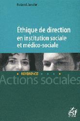 Éthique de direction en institution sociale et médico-sociale