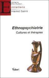 Ethnopsychiatrie Cultures et thérapies