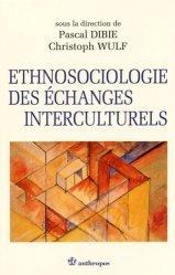 Ethnosociologie des échanges interculturels