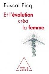 Et l'évolution créa la femme