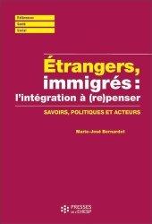Etrangers, immigrés : (re)penser l'intégration