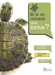 Et si on achetait une tortue ?