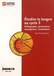 Etudier la langue au cycle 3