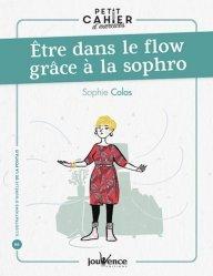 Etre dans le flow grâce à la sophro
