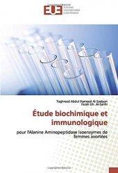 Etude biochimique et immunologique pour l'alanine aminopeptidase isoenzymes de femmes avortées