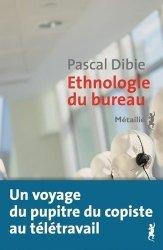 Ethnologie du bureau